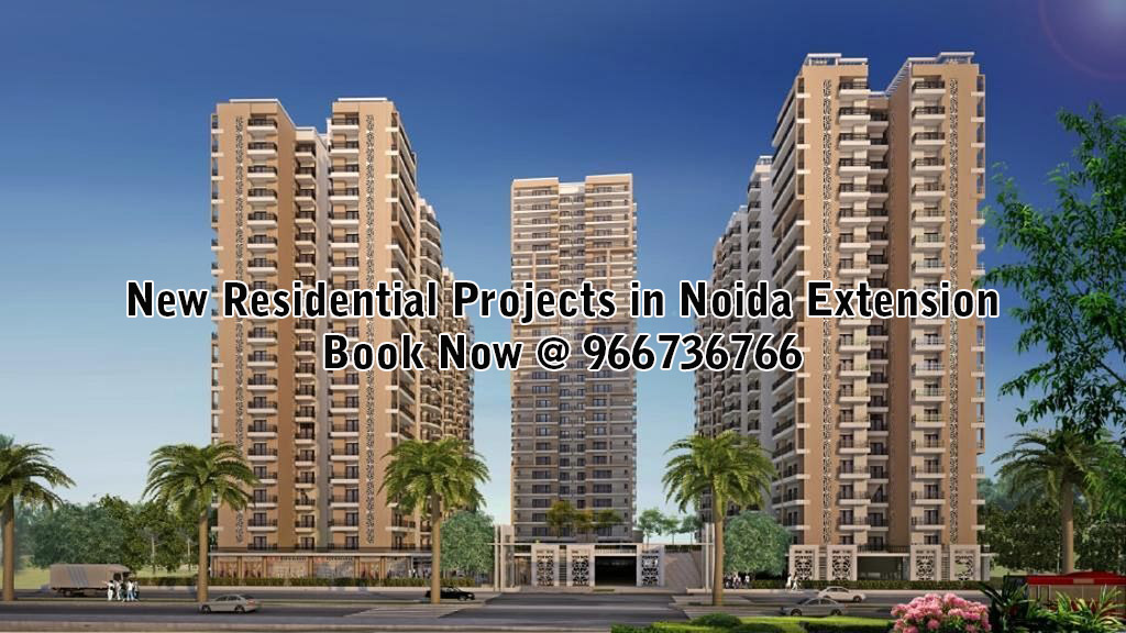 New Residential Projects in Noida Extension